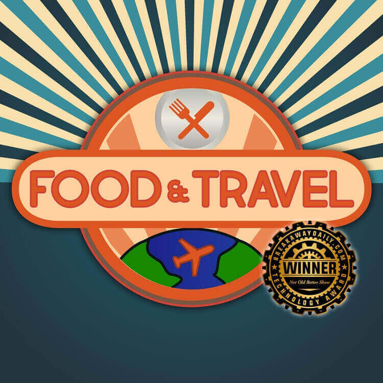 Food & Travel | The Not Old - Better Show