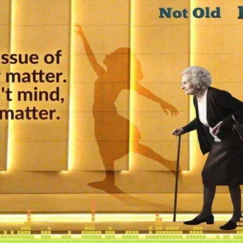 Age Doesn't Matter - The Not Old Better Show
