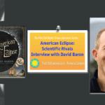 American Eclipse - Scientific Rivals, Interview with David Baron