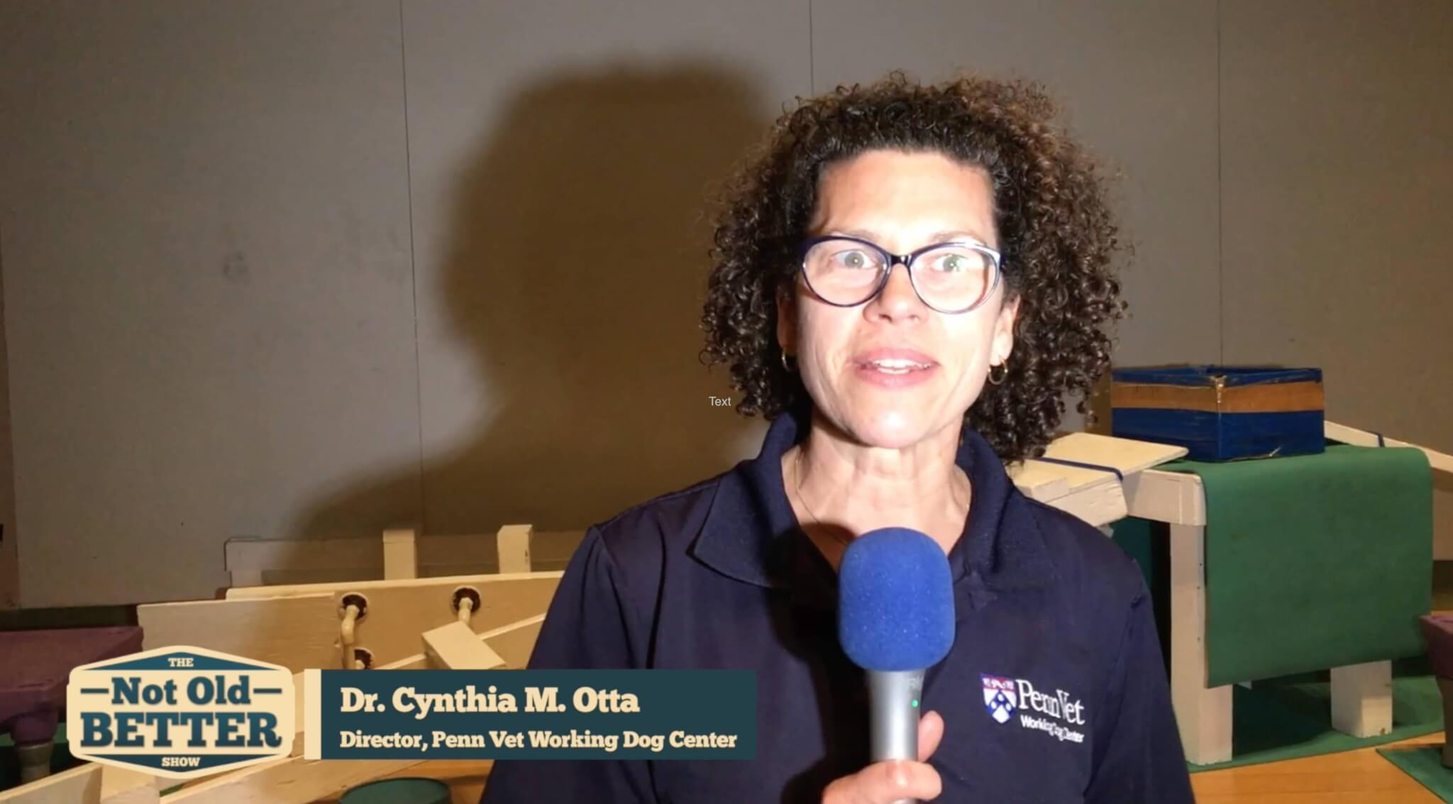 Dr Cindy Otto, Founder of the Penn Vet Working Dog Center