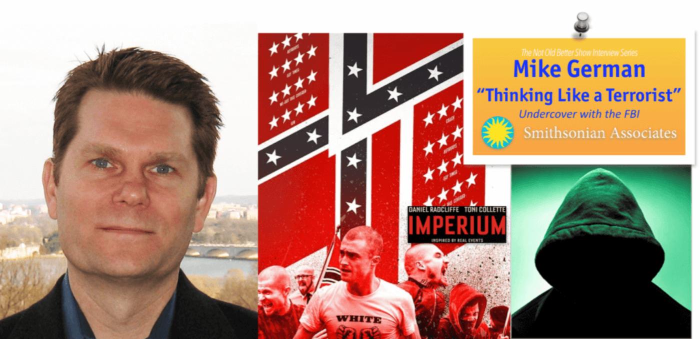 Mike German, FBI Undercover, Thinking Like a Terrorist