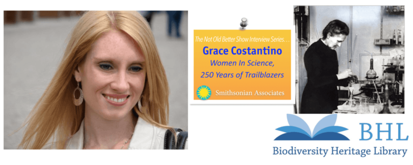 Women In Science, 250 Years, Interview with Grace Costantino
