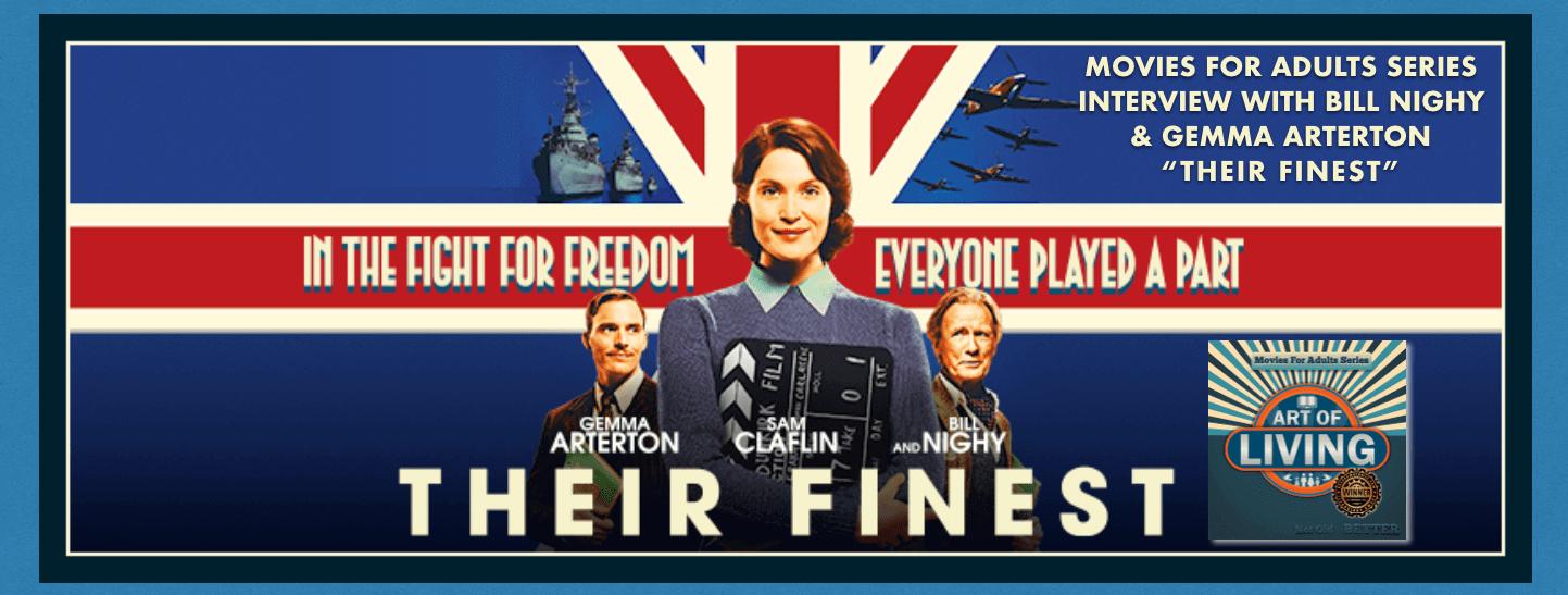 """""""Their Finest"""" Movie Review, Interviews & """"Dunkirk"""" Movie Comparison"""