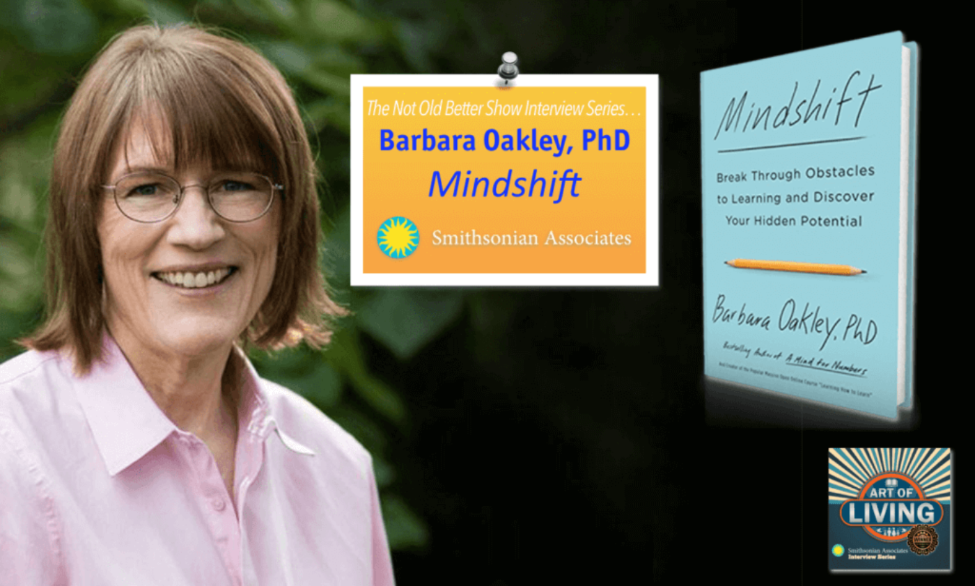 Mindshift: Learning to Learn, Interview with Barbara Oakley, PhD