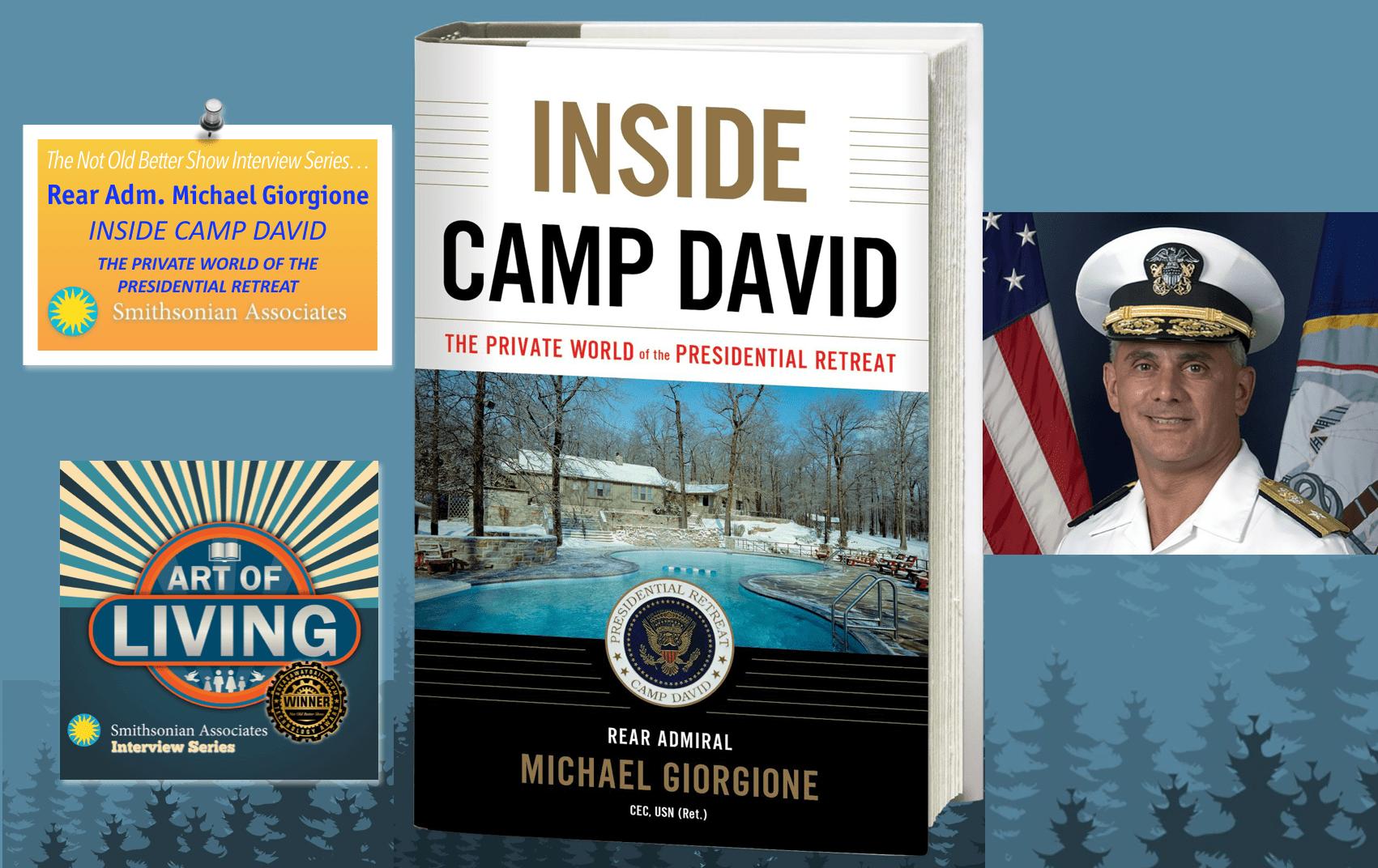 #149 INSIDE CAMP DAVID, Adm. Mike Giorgione