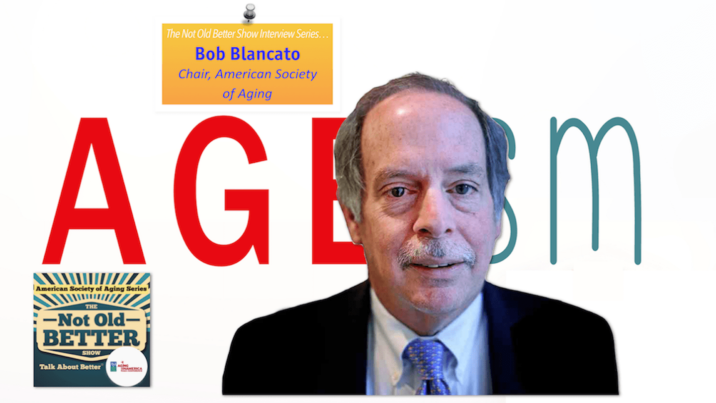 #157 The Politics of Aging, Interview with Bob Blancato