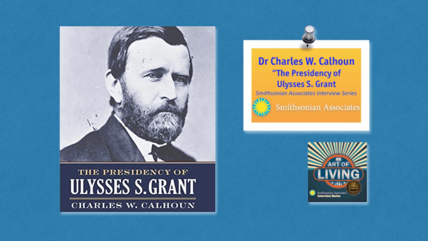 #146 Presidency of Ulysses S. Grant