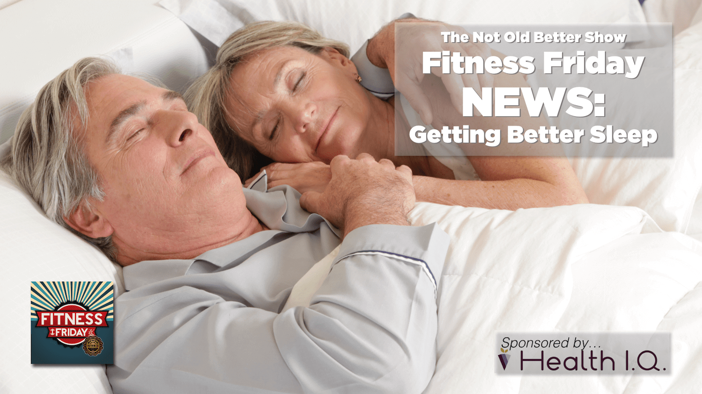 #189 Fitness Friday: Getting Better Sleep