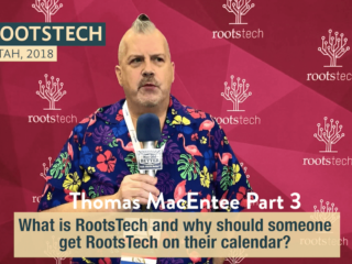 #185 Part 3, Thomas MacEntee: RootsTech 2018, On Your Calendar!