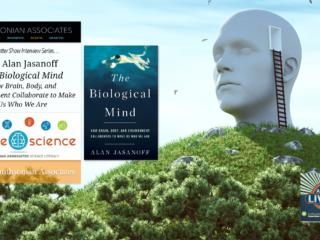 #196 Dr. Alan Jasanoff, The Biological Mind