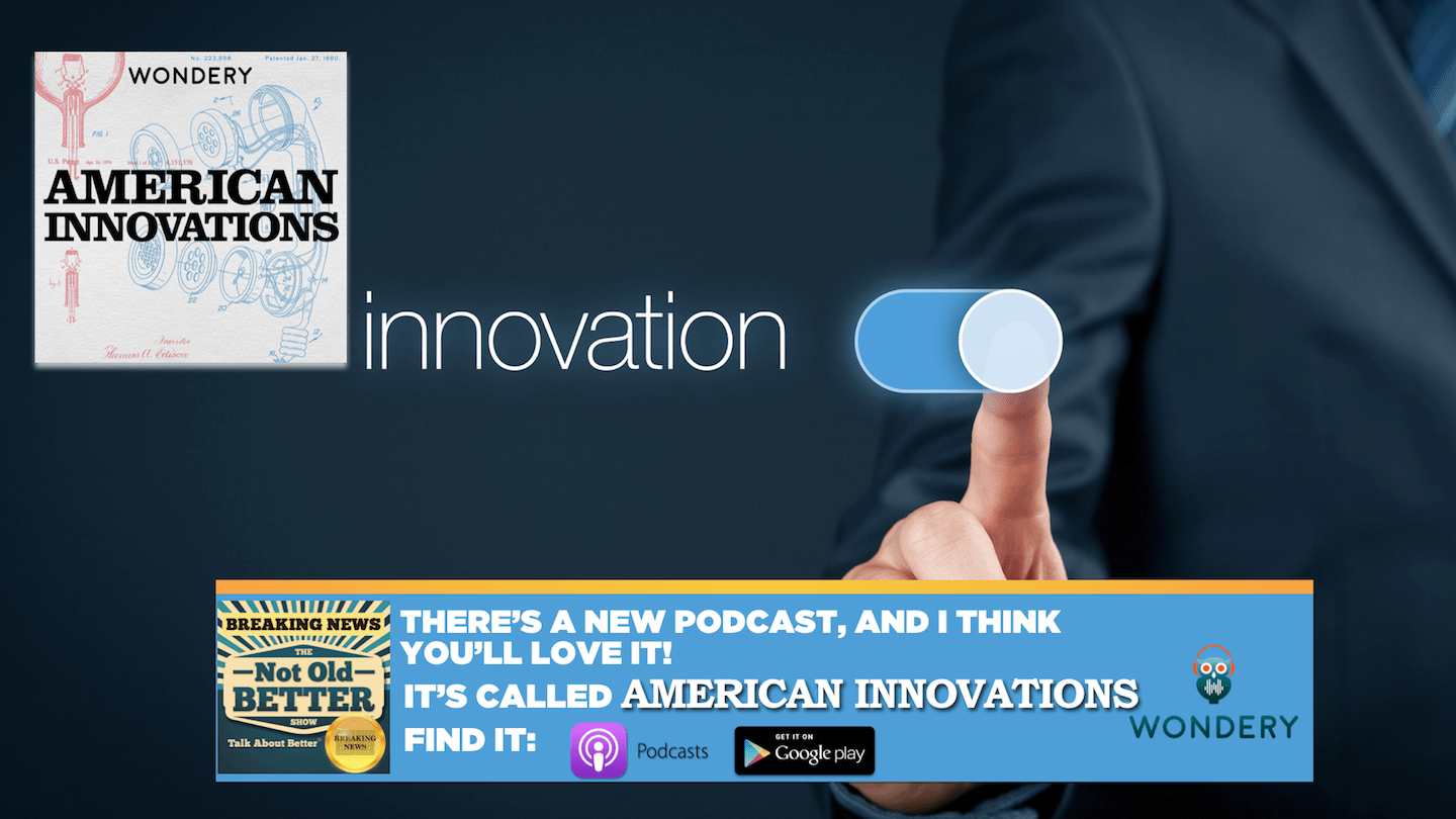 #217 Introducing American Innovations! New Show Debuts Here!