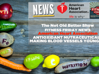 #220 Antioxidant Nutraceutical Makes Blood Vessels Younger