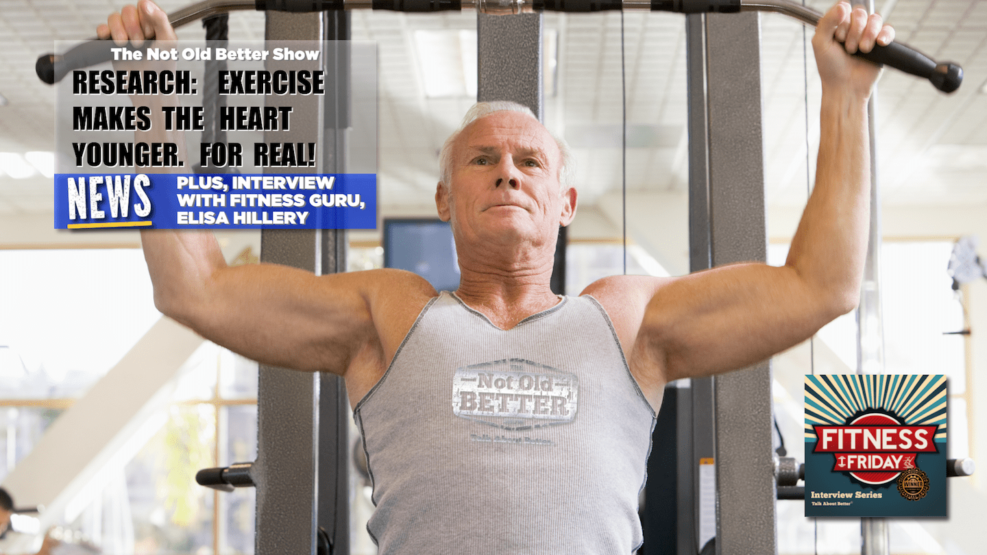 #219 Exercise Makes The Heart Younger