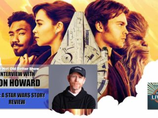 #224 Ron Howard Interview & Solo: Movie Review