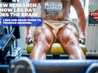 #225 Leg Exercise and The Brain - Leg Day Matters