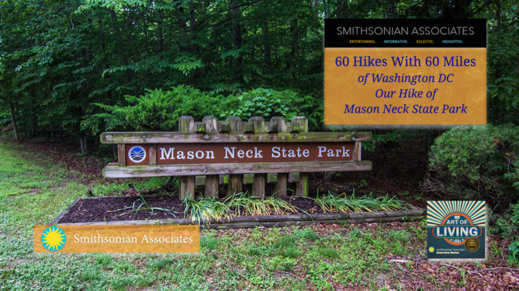#245 Mason Neck State Park - Our Hiking Experience