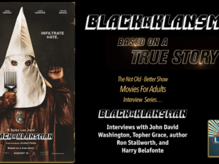 #247 BlacKkKlansMan - Interviews & Review