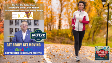 #262 Colin Milner - Go4Life - Active Aging
