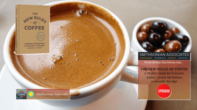 #275 Coffee's New Rules - Jordan Michelman