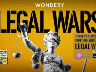 #276 BIG NEWS Legal Wars Podcast