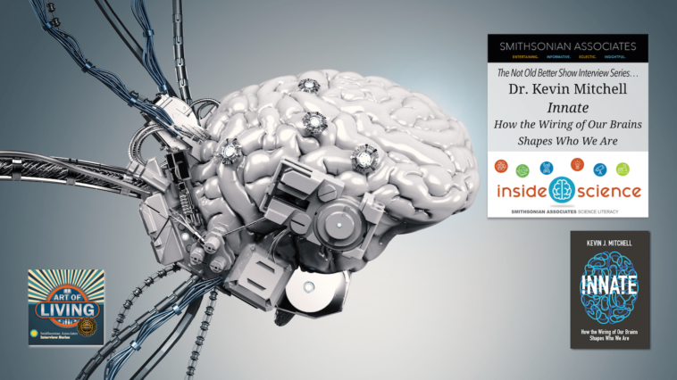 #291 Wiring The Brain - Dr. Kevin Mitchell
