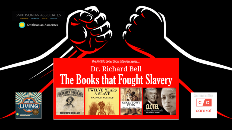 #315 The Books That Fought Slavery - Dr. Richard Bell