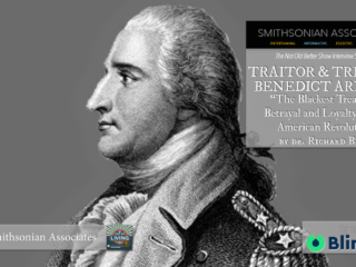 #323 Benedict Arnold Blackest Treason - Richard Bell