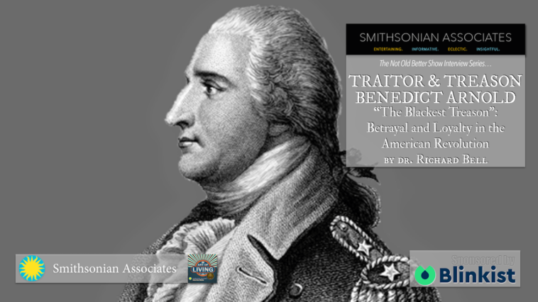 #323 Benedict Arnold Blackest Treason - Richard Bell