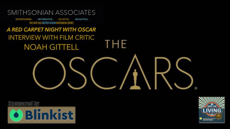 #319 Academy Awards Show with Noah Gittell