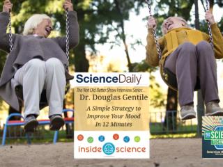 #334 Improve Your Mood in 12 Minutes - Dr. Douglas Gentile