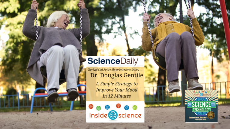 #334 Improve Your Mood in 12 Minutes - Dr. Douglas Gentile