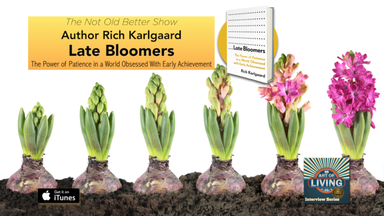 #341 Rich Karlgaard, Interview - Author of Late Bloomers