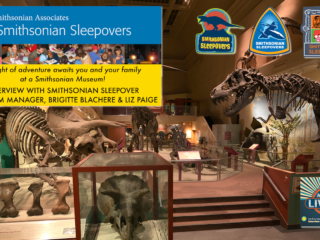 #338 Smithsonian Sleepovers - Brigitte Blachere & Liz Paige