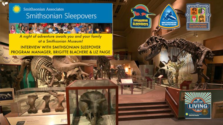 #338 Smithsonian Sleepovers - Brigitte Blachere & Liz Paige