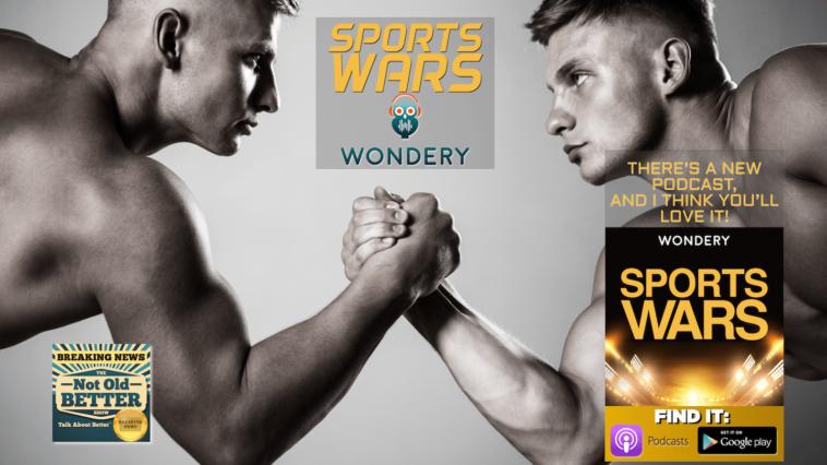 #342 Sports Wars - Wondery's Newest Show